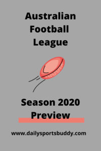 Australian Football League Season 2020 Preview