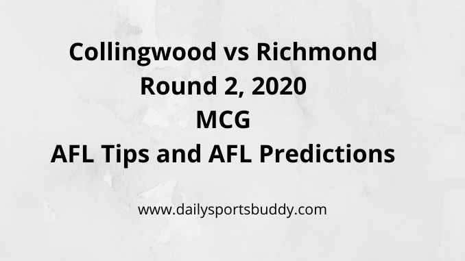 Collingwood vs Richmond Round 2, 2020 MCG AFL Tips and AFL Predictions