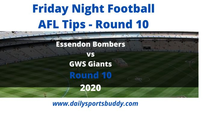 Friday Night Football Tips Round 10