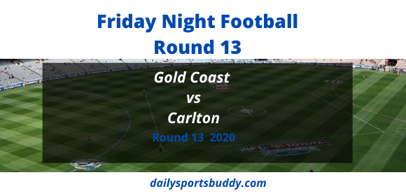 Gold Coast vs Carlton Round 13