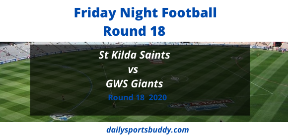 Saints vs Giants, AFL Round 18