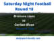 Brisbane vs Carlton, Round 18 AFL Tips