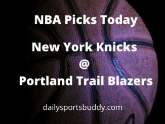 NBA Picks Today Knicks @ Blazers