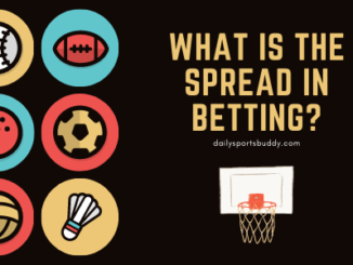 What is the Spread in Betting