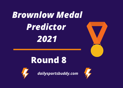 Brownlow Medal Predictor Round 8 2021